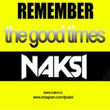 NAKSI REMEMBER THE GOOD TIMES VOL 002 - Naksi & Brunner Roxy Club Sandwich(Budapest Parade set) 2004