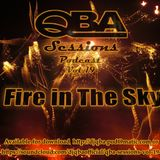 QBA Sessions - Fire In the Sky Vol 19