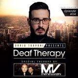 Dario Trapani - Deaf Therapy Ep#34 (Special Guest Menini & Viani)
