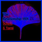 O*RS The Relationship Mix 23 Scholz & Yarni
