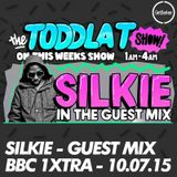 Silkie - BBC 1xtra - Guest Mix - 10/07/2015