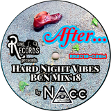 (NAcc) Ruino, ഽ. A. Records Presents: After Hard Night Vibes BCN Mix'18