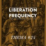 Liberation Frequency Thema #24