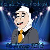 Panda Show - Marzo 01, 2016 - Podcast