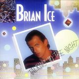 Brian Ice - Talking To The Night (Extended Version)