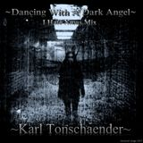 Dancing With A Dark Angel - Karl Tonschänder's I Hate Xmas Mix