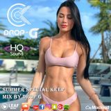 Summer Special Keep Mix ♦ Best of Deep House Sessions Music Chill Out Music Mix 11-04-18 ♦ by Drop G