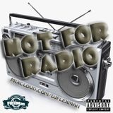 NOT FOR RADIO PT. 11 (NEW HIP HOP)