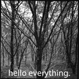 Hello Everything II - MAKESTAPES