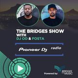 Bridges For Music - The Bridges Show #024 - DJ OD & FOSTA