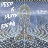 Deep & Dutty