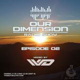 "Trance Family Bolivia pres. Our Dimension Radio Show ""Episode 02"" (Mixed by VvD)"