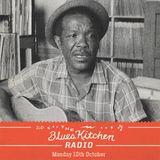 THE BLUES KITCHEN RADIO: 10 OCTOBER 2016