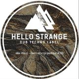 Hello Strange Podcast 336 (with guest Alex Sfetcu) 01.09.2018