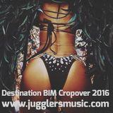 Jugglers International - DESTINATION BIM CROPOVER 2016