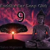 Buddhaa Bar Deep Club 9