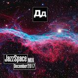 JazzSpace(December2017)MIXbyDD