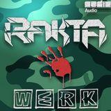 "RAKTA'S ""WERK"" MIX"