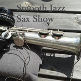 Smooth Jazz Sax Show September 12th 2015