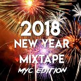 2018 New Year Mixtape (MYC Edition)