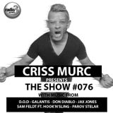 "Criss Murc ""The Show"" - Episode #076"