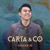 CARTA & CO - EPISODE 90
