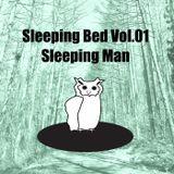 """Sleeping Man DJ MIX """"Sleeping Bed Vol.01"""""""