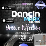 Groove Affection Guest Mix Series Vol. 11