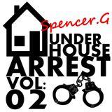 Under House Arrest Vol 2