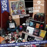 Conexión Francófona - 25-09-2017 - Especial Discomanía : Disco 13 de Indochine