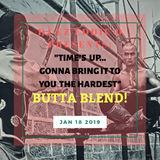"DJ EZ EDDIE D PRESENTS: ""TIMES UP GONNA BRING IT TO YOU THE HARDEST"" BUTTA BLEND JAN .18 . 2019"