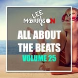 DJ Lee Morrison - All About The Beats - Vol 25