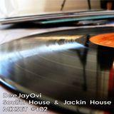 DeeJayOvi - Soulful House & Jackin House - MIXSET #102
