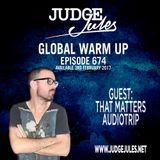 JUDGE JULES PRESENTS THE GLOBAL WARM UP EPISODE 674