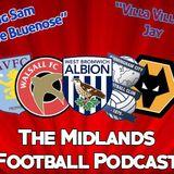Midlands Football Podcast - Season 1 Episode 9