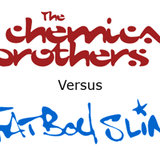 The Chemical Brothers v FatBoy Slim - Vinyl Mix 28th Sep 2016