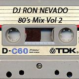 80's Mix Vol 2 - Dj Ron Nevado