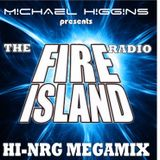 Fire Island Radio Hi-Nrg Megamix