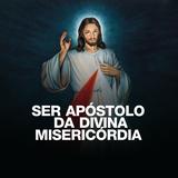 Ser apóstolo da Divina Misericórdia (Pe José Augusto)