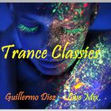 TRANCE CLASSICS By Dj Guillermo Diez