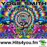 Yogie Smith - Psy Trip To GOA vol. 2 @ www.Hits4you.fm 09.07.2015 Live MIX