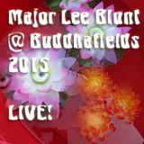 Major Lee Blunt live @ Buddhafields July 2015