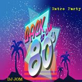 Retro Party - Back to the 80's