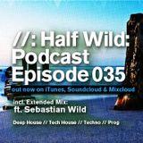 Half Wild: Podcast // Episode 035 // Extended Mix: Sebastian Wild