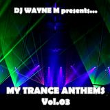 DJ Wayne M presents... My Trance Anthems Vol.03 - Disc One