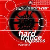 Pulsedriver - Hard Trance Classics vol.2