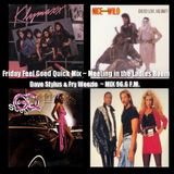 Friday Feel Good Quick Mix ~ Meeting In The Ladies Room Party Mix