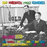 The Hoarders' Vinyl Emporium 162 - 'Old'