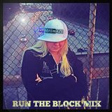 Miss Haze - Run The Block Mix