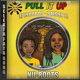 Pull It Up - Episode 05 - S11